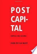Postcapital