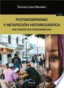 Postmodernismo y metaficción historiográfica (2ª ed.)