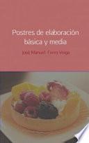 POSTRES DE ELABORACIÓN BÁSICA Y MEDIA