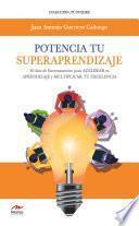 Potencia tu Superaprendizaje