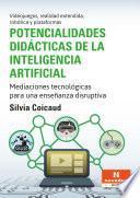 Potencialidades didácticas de la inteligencia artificial