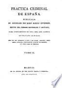 Práctica criminal de España: (1805. 324 p.)