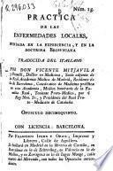 Practica de las enfermedades locales, fundada en la experiencia y en la doctrina browniana