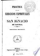 Práctica de los ejercicios espirituales de San Ignacio de Loyola