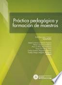 Práctica pedagógica y formación de maestros