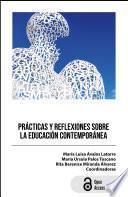 Prácticas y reflexiones sobre la educación contemporánea