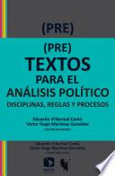 (Pre)textos para el análisis político