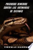 PRECIOSOS REMEDIOS CONTRA LAS ARTIMAÑAS DE SATANÁS