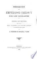 Predilección del emperador Carlos V por los catalanes