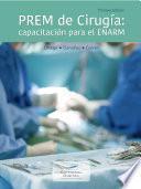 PREM de Cirugía: capacitación para el ENARM