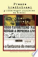 Prensa tradicional y liderazgos populares en Brasil