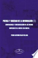 Prensa y sociedad de la información (I)