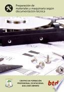 Preparación de materiales y maquinaria según documentación técnica