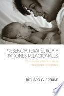 Presencia Terapéutica y Patrones Relacionales
