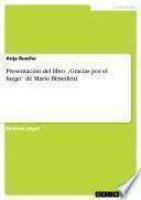 """Presentación del libro """"Gracias por el fuego"""" de Mario Benedetti"""