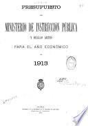 Presupuesto del Ministerio de Instrucción Pública y Bellas Artes oara el año económico de...