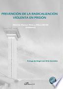 Prevención de la radicalización violenta en prisión.