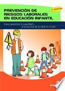 PREVENCIÓN DE RIESGOS LABORALES EN EDUCACIÓN INFANTIL (2.a EDICIÓN)