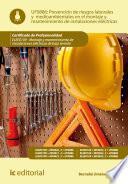 Prevención de riesgos laborales y medioambientales en el montaje y mantenimiento de instalaciones eléctricas. ELEE0109 - Montaje y mantenimiento de instalaciones eléctricas de baja tensión