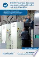 Prevención de riesgos laborales y medioambientales en la industria gráfica. ARGP0110