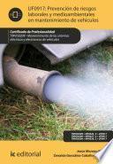 Prevención de riesgos laborales y medioambientales en mantenimiento de vehículos. TMVG0209