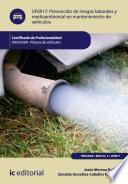 Prevención de riesgos laborales y medioambientales en mantenimiento de vehículos. TMVL0509