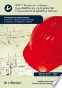 Prevención de riesgos, seguridad laboral y medioambiental en la instalación de aparatos y tuberías. IMAI0108