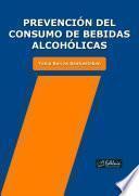 Prevención del consumo de bebidas alcohólicas