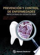 Prevención y control de enfermedades infecciosas en odontología