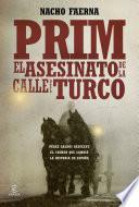Prim. El asesinato de lacalle del Turco