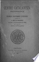 Primer certamen literari celebrat en S. Marti de Provensale en lo dia 11 de Novembre de 1880, en lo local del teatro provensalense