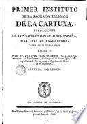 Primer instituto de la sagrada religion de la Cartuxa