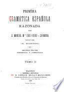 Primera gramática española razonada