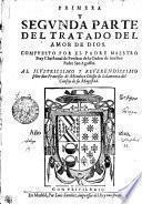 PRIMERA I SEGVNDA PARTE DEL TRATADO DEL AMOR DE DIOS