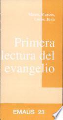 Primera lectura del evangelio