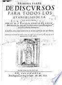 Primera parte de discursos para todos los Euangelios de la Quaresma