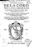 Primera parte de la Coronica del Orden de Cister e Instituto de San Bernardo