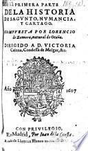 Primera parte de la historia de Sagunto, Numancia, y Cartago. (Reimpresion de la Saguntina 1587.)