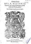 Primera parte de la Historia general de Sancto Domingo y de su orden de Predicadores