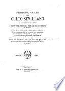Primera parte del Culto Sevillano