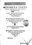 Primera parte dela Angelica de Luys Barahona de Soto. ... Con aduertimientos a los fines de los cantos, y breues summarios a los principios, por el presentado fray Pedro Verdugo de Sarria