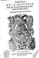 Primera parte dela Historia general: de Sancto Domingo, y de su orden de Predicadores. Por el Maestro Fray Hernando de Castillo