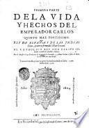 Primera- segunda! parte de la vida y hechos del emperador Carlos quinto max. fortissimo. Rey de Espana y de las Indias ... por el maestro frey Prudencio de Sandoual su coronista ..