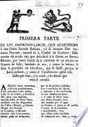 Primera (segunda) parte de los amorosos lances, que acaecieron á una dama, llamada Rosaura, y á su amante D. Antonio Narvaez, etc. In verse