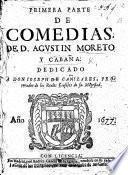 Primera (-tercera) parte de Comedias de D. A. Moreto y Cabaña