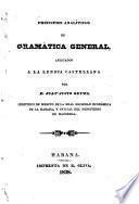 Principios analíticos de gramática general aplicados a la lengua castellana