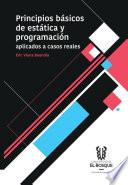 Principios básicos de estática y programación aplicados a casos reales