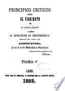 Principios criticos sobre el vireinato de la Nueva España i sobre la revolucion de independencia