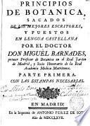 Principios de Botánica,sacados de los mejores escritores,y puestos en lengua castellana