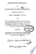Principios de fisiología ó Introducción a la ciencia experimental filosófica y médica del hombre vivo: (En la Imprenta Real, 1806)